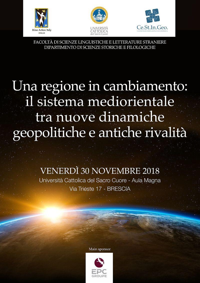 locandina Una regione in cambiamento: il sistema mediorientale tra nuove dinamiche geopolitiche e antiche rivalità